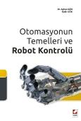 Otomasyonun Temelleri ve Robot Kontrolü Ayhan Gün