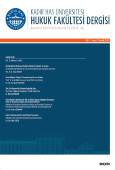 Kadir Has Üniversitesi Hukuk Fakültesi Dergisi Cilt:7 Sayı:2 Aralık 2019