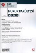 İstanbul Kültür Üniversitesi Hukuk Fakültesi Dergisi Cilt:14 – Sayı:1 Ocak 2015