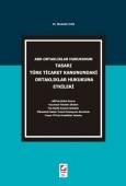 ABD Ortaklıklar Hukukunun Tasarı Türk Ticaret Kanunundaki Ortaklıklar Hukukuna Etkileri