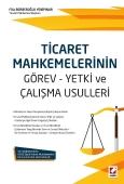 Ticaret Mahkemelerinin Görev – Yetki ve Çalışma Usulleri