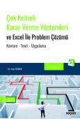 Çok Kriterli Karar Verme Yöntemleri ve Excel İle Problem Çözümü Kavram – Teori – Uygulama