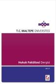 Maltepe Üniversitesi Hukuk Fakültesi Dergisi Sayı:2 / 2012