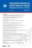 Bahçeşehir Üniversitesi Hukuk Fakültesi Dergisi Cilt:14 Sayı:175 – 176 Mart – Nisan 2019
