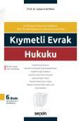 Kıymetli Evrak Hukuku 6728 sayılı Kanun ile Değişmiş Türk Ticaret Kanunu ve Çek Kanununa Göre