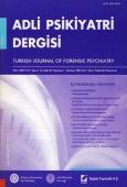 Adli Psikiyatri Dergisi – Cilt:1 Sayı:1 Ocak 2004