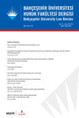 Bahçeşehir Üniversitesi Hukuk Fakültesi Dergisi Cilt:14 Sayı:181 – 182 Eylül – Ekim 2019