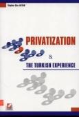 Privatization & The Turkish Experience Coşkun Can Aktan