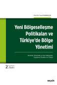 Yeni Bölgeselleşme Politikaları ve<br /> Türkiye'de Bölge Yönetimi