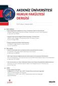 Akdeniz Üniversitesi Hukuk Fakültesi Dergisi Cilt:9 – Sayı:1 Haziran 2019