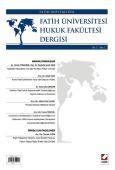Fatih Üniversitesi Hukuk Fakültesi Dergisi Cilt:2 – Sayı:1 Ocak 2014