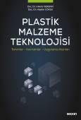Plastik Malzeme Teknolojisi Tanımlar – Kavramlar – Uygulama Alanları
