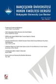 Bahçeşehir Üniversitesi Hukuk Fakültesi Dergisi Cilt:9 – Sayı:123 – 124 Kasım – Aralık 2014