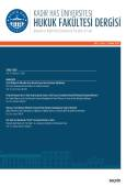 Kadir Has Üniversitesi Hukuk Fakültesi Dergisi Cilt:6 Sayı:2 Aralık 2018