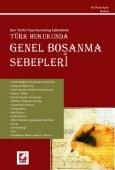 Türk Hukuku'ndaGenel Boşanma Sebepleri