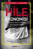 Hile Ekonomisi, Piyasalarda Yatırımcı Psikolojisi ve Finansal Skandallar Zihinsel Tuzaklar – Örneklerle Yatırımcı Psikolojisi Tarihe Mal Olmuş Skandallar