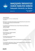 Bahçeşehir Üniversitesi Hukuk Fakültesi Dergisi Cilt:13 Sayı:169 – 170 Eylül – Ekim 2018