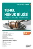 Temel Hukuk Bilgisi Hukuka Giriş ve Hukukun Temel Kavramları