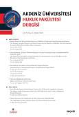 Akdeniz Üniversitesi Hukuk Fakültesi Dergisi Cilt:8 – Sayı:2 Aralık 2018