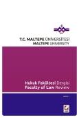 Maltepe Üniversitesi Hukuk Fakültesi Dergisi Sayı:1 / 2014