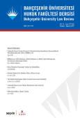 Bahçeşehir Üniversitesi Hukuk Fakültesi Dergisi Cilt:14 Sayı:179 – 180 Temmuz – Ağustos 2019