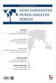 Fatih Üniversitesi Hukuk Fakültesi Dergisi Cilt:1 – Sayı:2 Haziran 2013