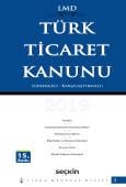 Libra Mevzuat Dizisi – (LMD–3)Türk Ticaret Kanunu / Karşılaştırmalı – Gerekçeli