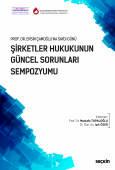 Prof. Dr. Ersin Çamoğlu'na Saygı GünüŞirketler Hukukunun Güncel Sorunları Sempozyumu 30 Ekim 2017