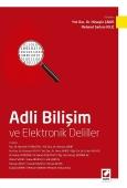 Adli Bilişim ve Elektronik Deliller