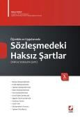Öğretide ve UygulamadaSözleşmedeki Haksız Şartlar (Haksız Sözleşme Şartı)