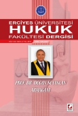 Erciyes Üniversitesi Hukuk Fakültesi Dergisi Cilt:8 Sayı:2 Prof. Dr. Doğan Soyaslan Armağanı