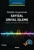 Matlab UygulamalıSayısal Sinyal İşleme<br />  Örnekleme – Filtre Tasarımı – Ayrık Fourier Dönüşüm