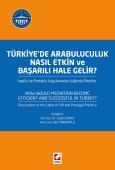 Türkiye'de Arabuluculuk Nasıl Etkin ve Başarılı Hale Gelir? İngiliz ve Portekiz Uygulamaları Işığında Öneriler