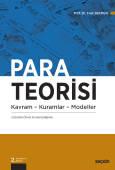 Para Teorisi Kavram – Kuramlar – Modeller
