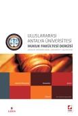 UluslararasıAntalya Üniversitesi Hukuk Fakültesi Dergisi Cilt:3 – Sayı:5 Haziran 2015