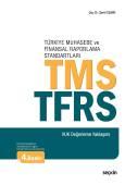 Türkiye Muhasebe ve Finansal Raporlama StandartlarıTMS/TFRS (VUK Değerleme Yaklaşımı)