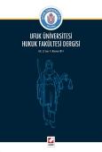 Ufuk Üniversitesi Hukuk Fakültesi Dergisi Cilt:2 – Sayı:1 Haziran 2014