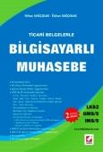 Ticari BelgelerleBilgisayarlı Muhasebe – LKS2 / GMS–5 / IMS–5 Orhan Sa