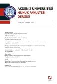 Akdeniz Üniversitesi Hukuk Fakültesi Dergisi Cilt:4 – Sayı:1 Haziran 2014