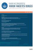 Kadir Has Üniversitesi Hukuk Fakültesi Dergisi Cilt:7 Sayı:1 Haziran 2019