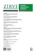 Zirve Üniversitesi Hukuk Fakültesi Dergisi Sayı:2 Eylül 2013