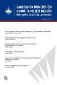 Bahçeşehir Üniversitesi Hukuk Fakültesi Dergisi Cilt:9 – Sayı:113–114 Ocak – Şubat 2014
