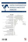 Fatih Üniversitesi Hukuk Fakültesi Dergisi Cilt:1 – Sayı:1 Ocak 2013
