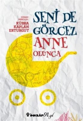Seni de Görcez Anne Olunca Kübra Kaplan Erturgut