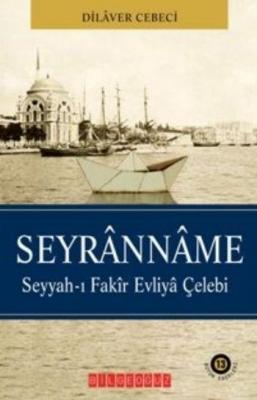 "Seyranname ""Seyyah-ı Fakir Evliya Çelebi"""
