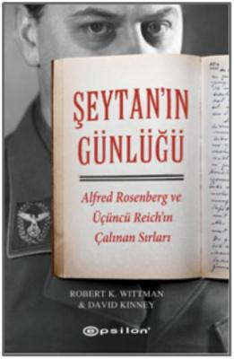 Şeytan'ın Günlüğü - Alfred Rosenberg ve Üçüncü Reich'ın Çalınan Sırları