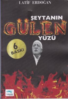 Şeytanın Gülen Yüzü,Latif Erdoğan