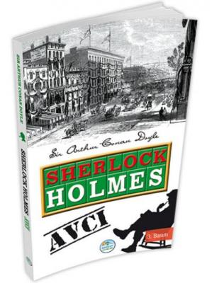 Sherlock Holmes - Avcı