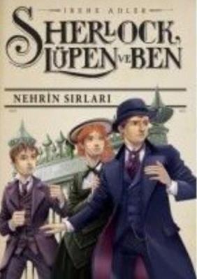 Sherlock Lüpen ve Ben 6 Nehrin Sırları