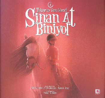 Sinan At Biniyor-4: Tulpar'ın Yeni Görevi